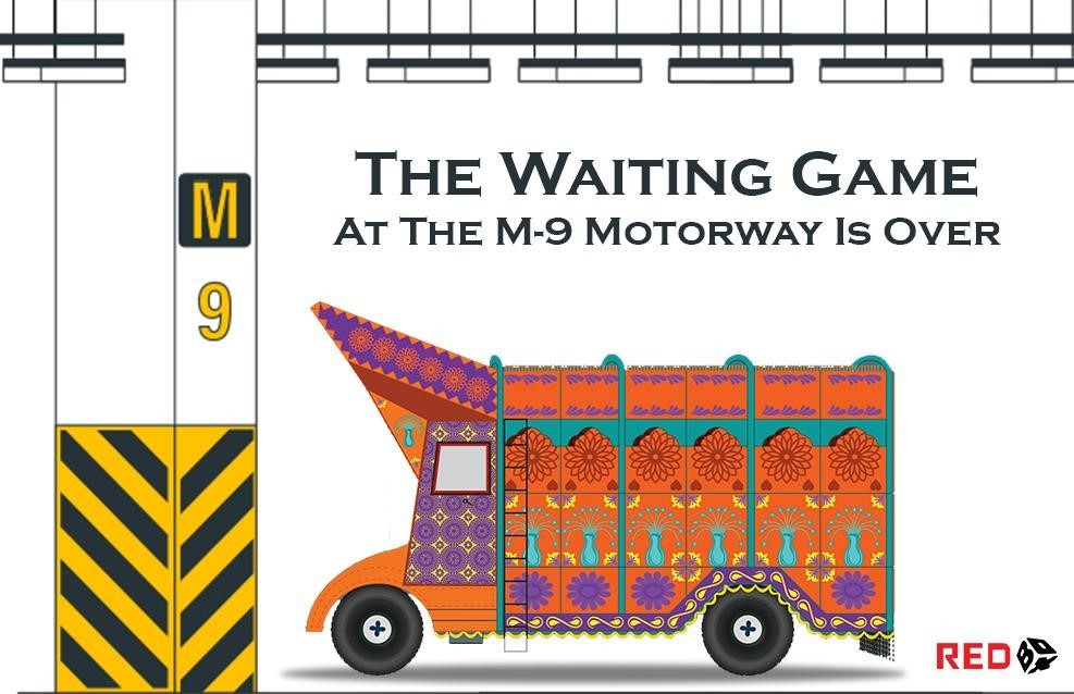 The waiting game at the M-9 Motorway is over
