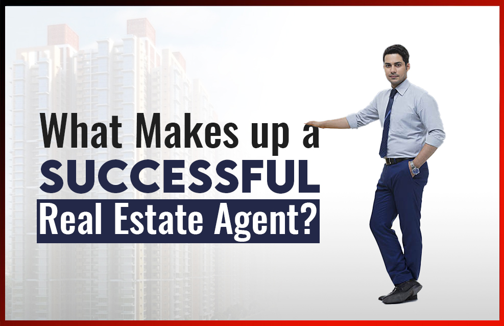 What Makes up a Successful Real Estate Agent